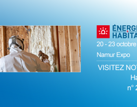 Icynene exposera au salon Energie et Habitat à Namur du 20 au 23 octobre, stand n°2082, Hall 2